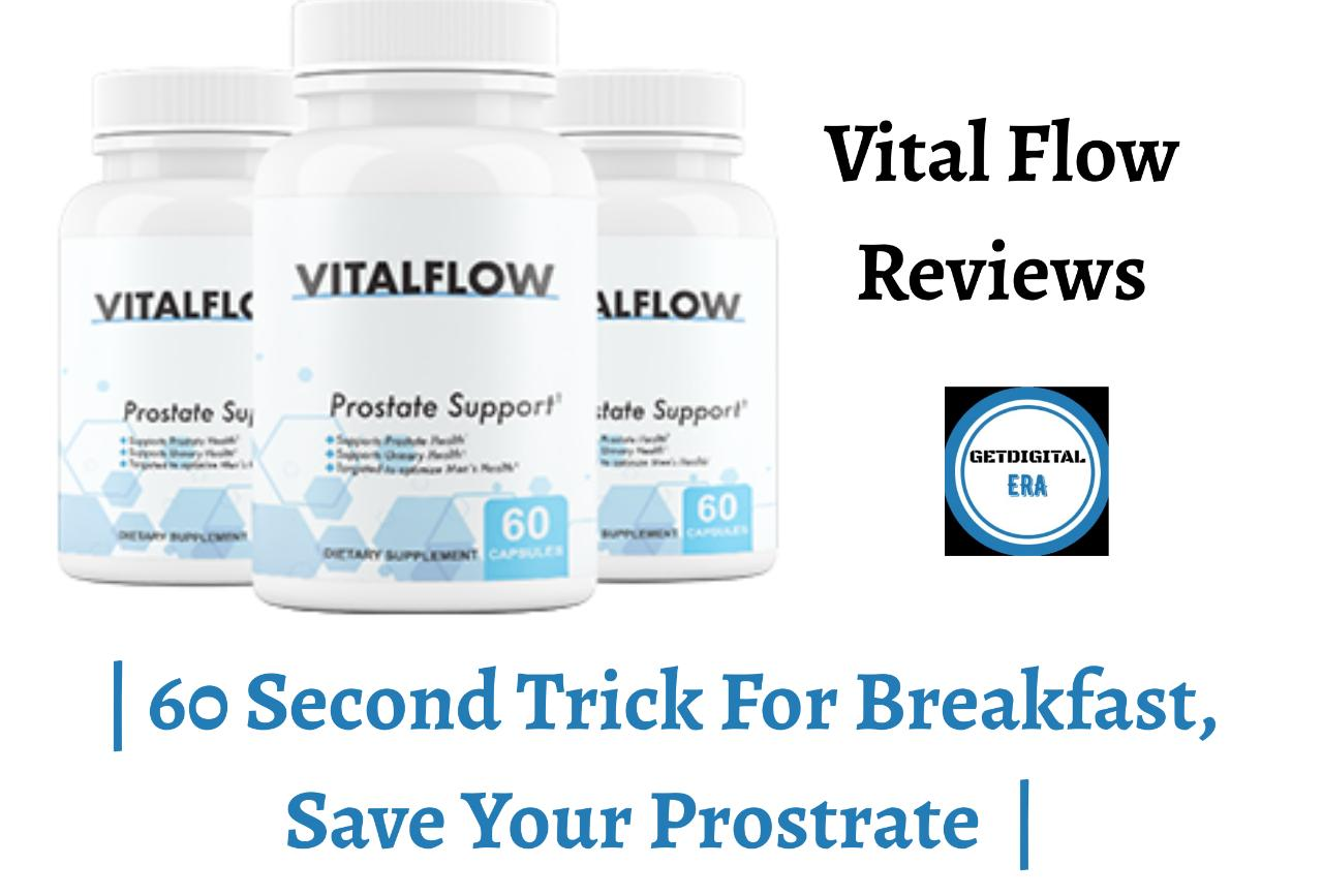 vital flow reviews