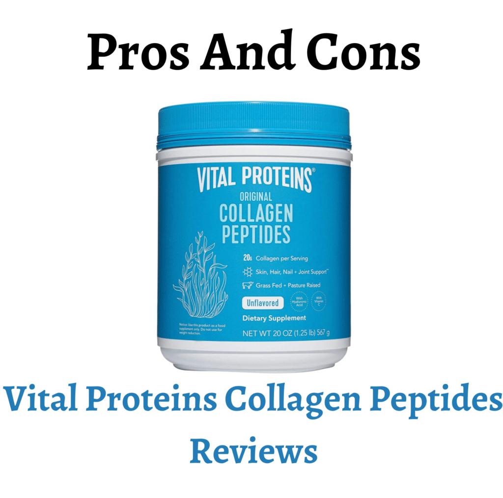 Vital Proteins Collagen Peptides Reviews