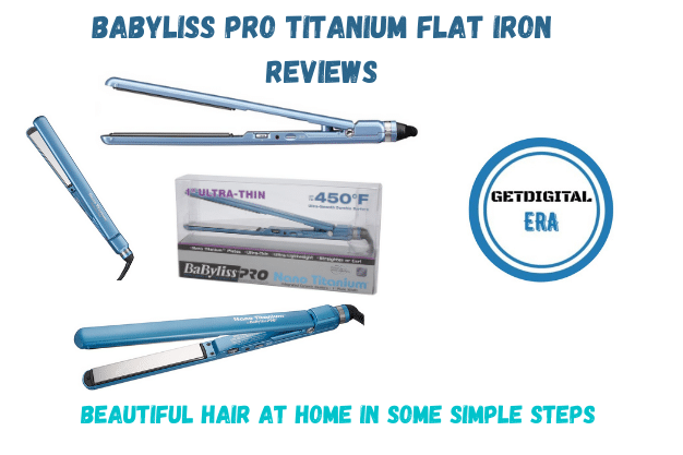 Babyliss Pro Titanium Flat Iron Reviews