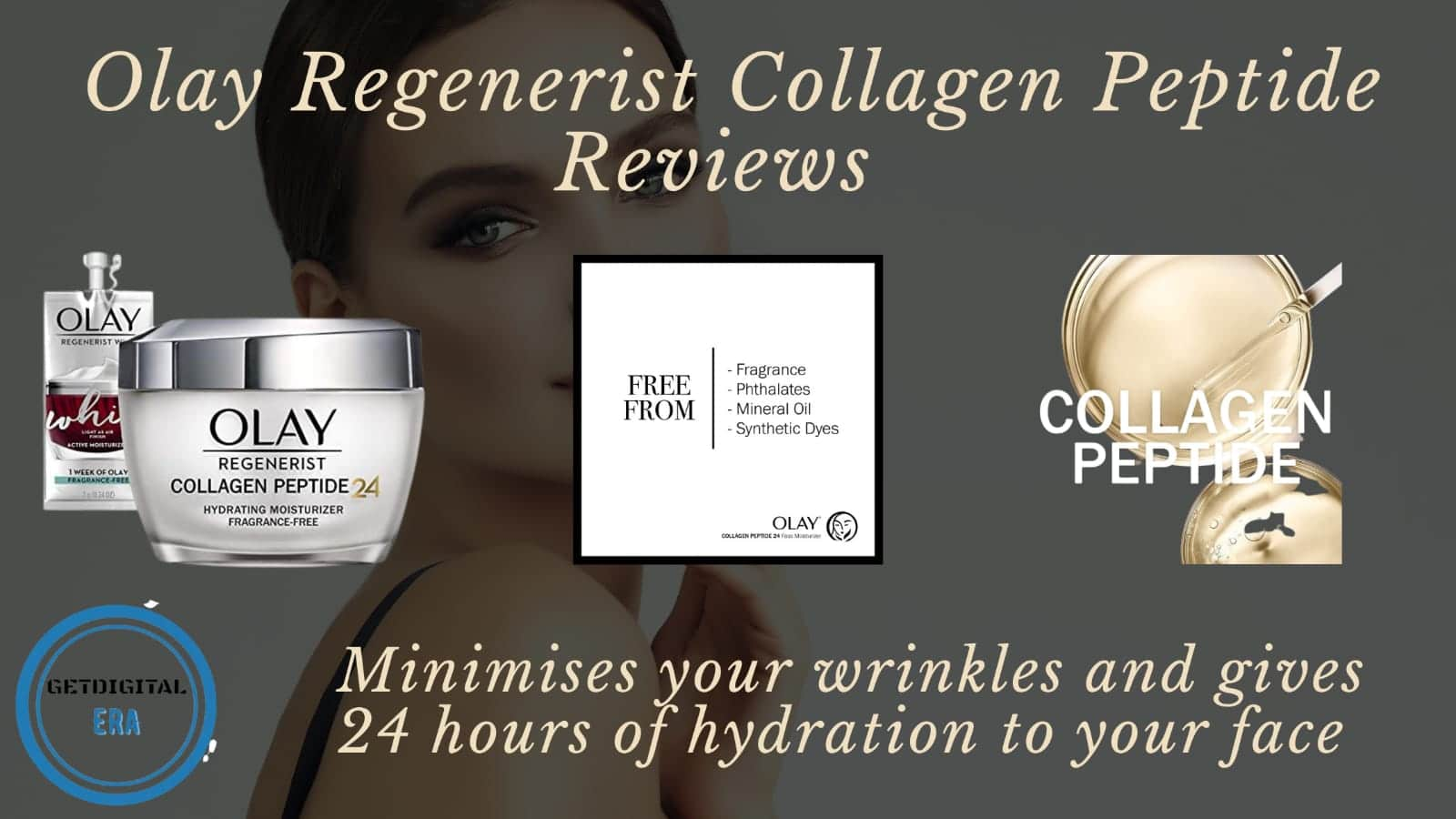 Olay Regenerist Collagen Peptide Reviews