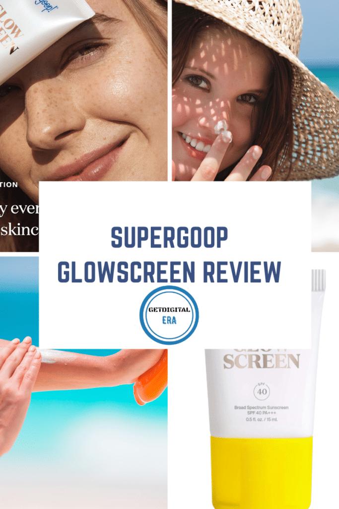 Supergoop Glowscreen Review