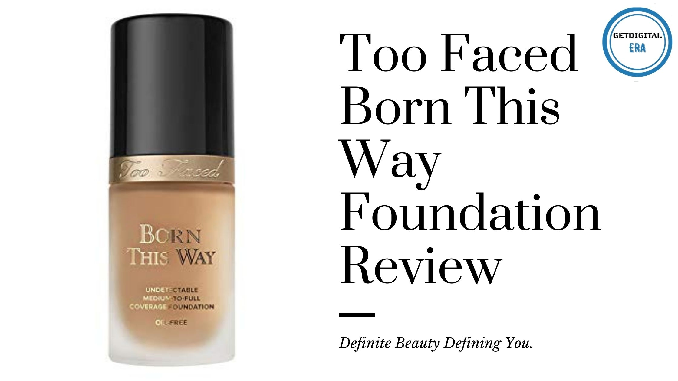 Too Faced Born This Way Foundation Review