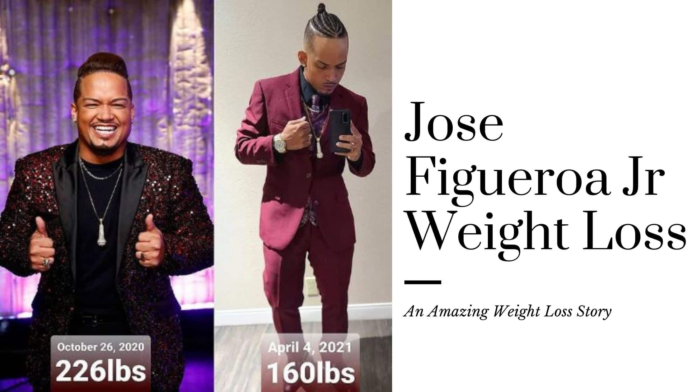 Jose Figueroa Jr Weight Loss