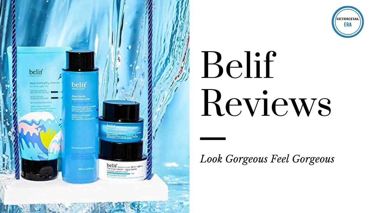 Belif Reviews