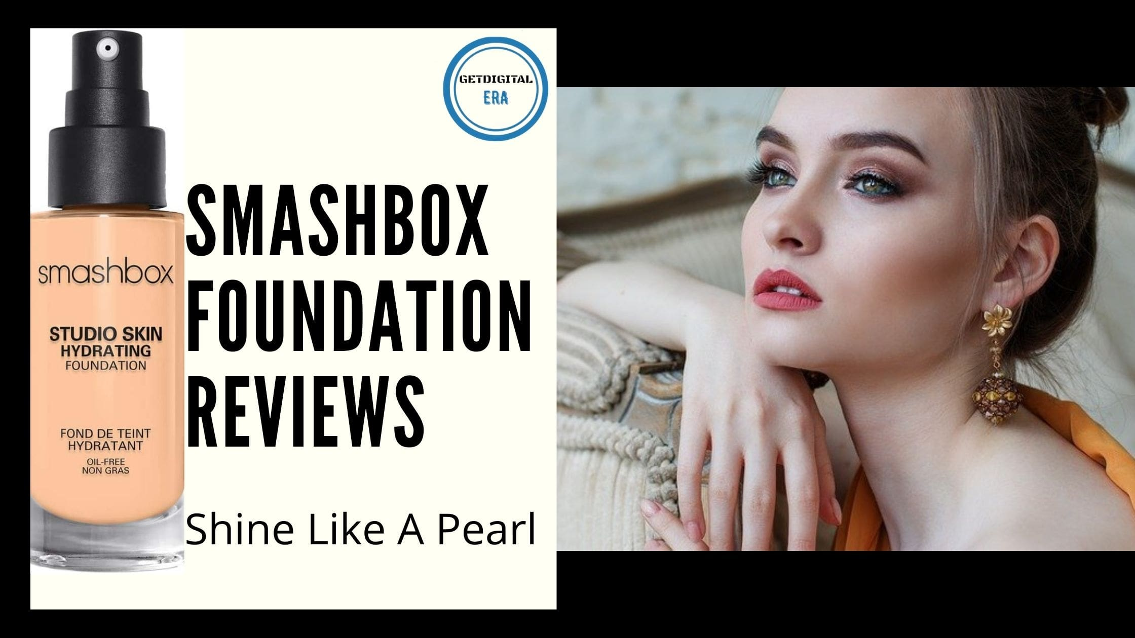Smashbox Foundation Reviews