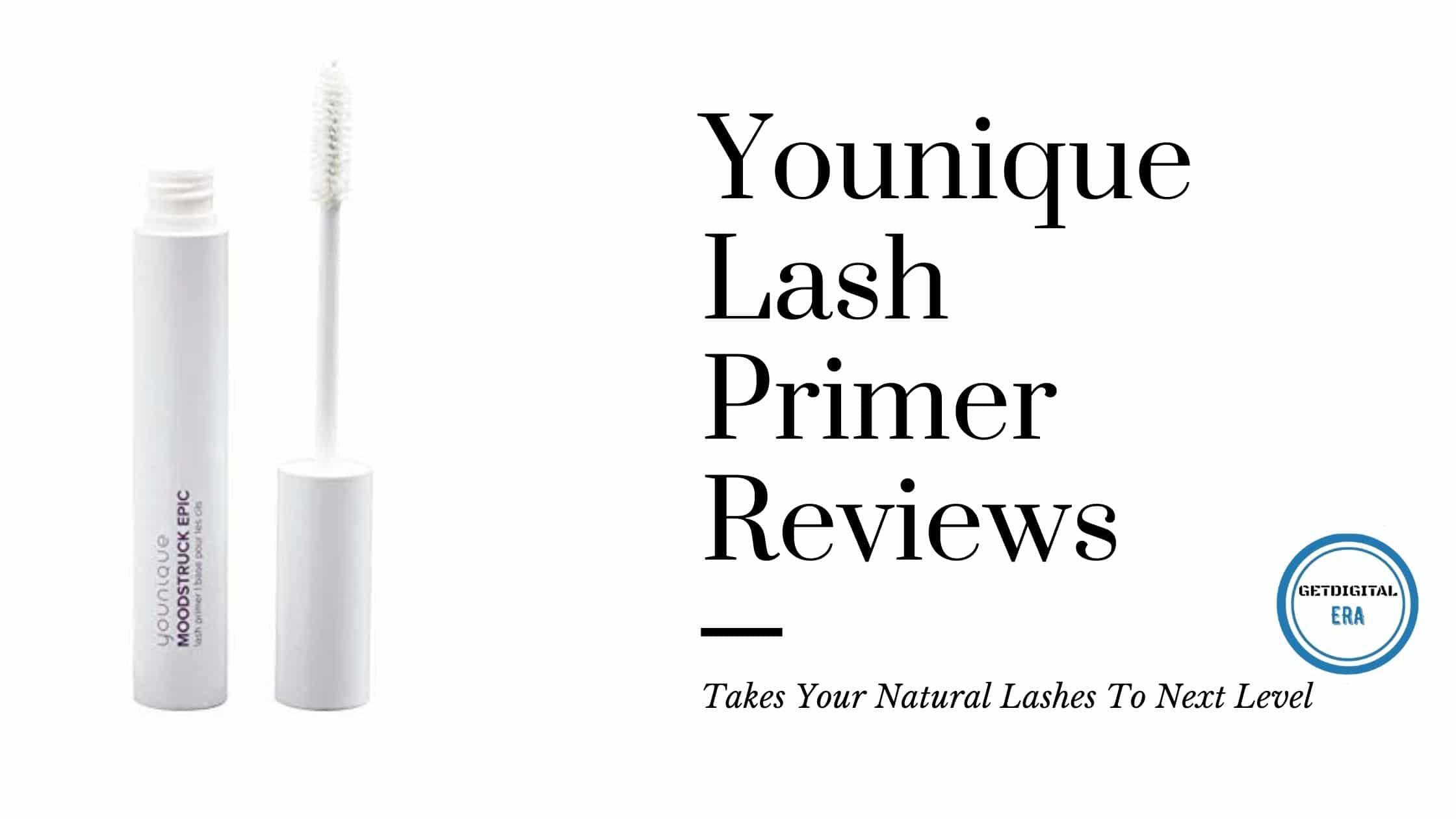 Younique Lash Primer Review