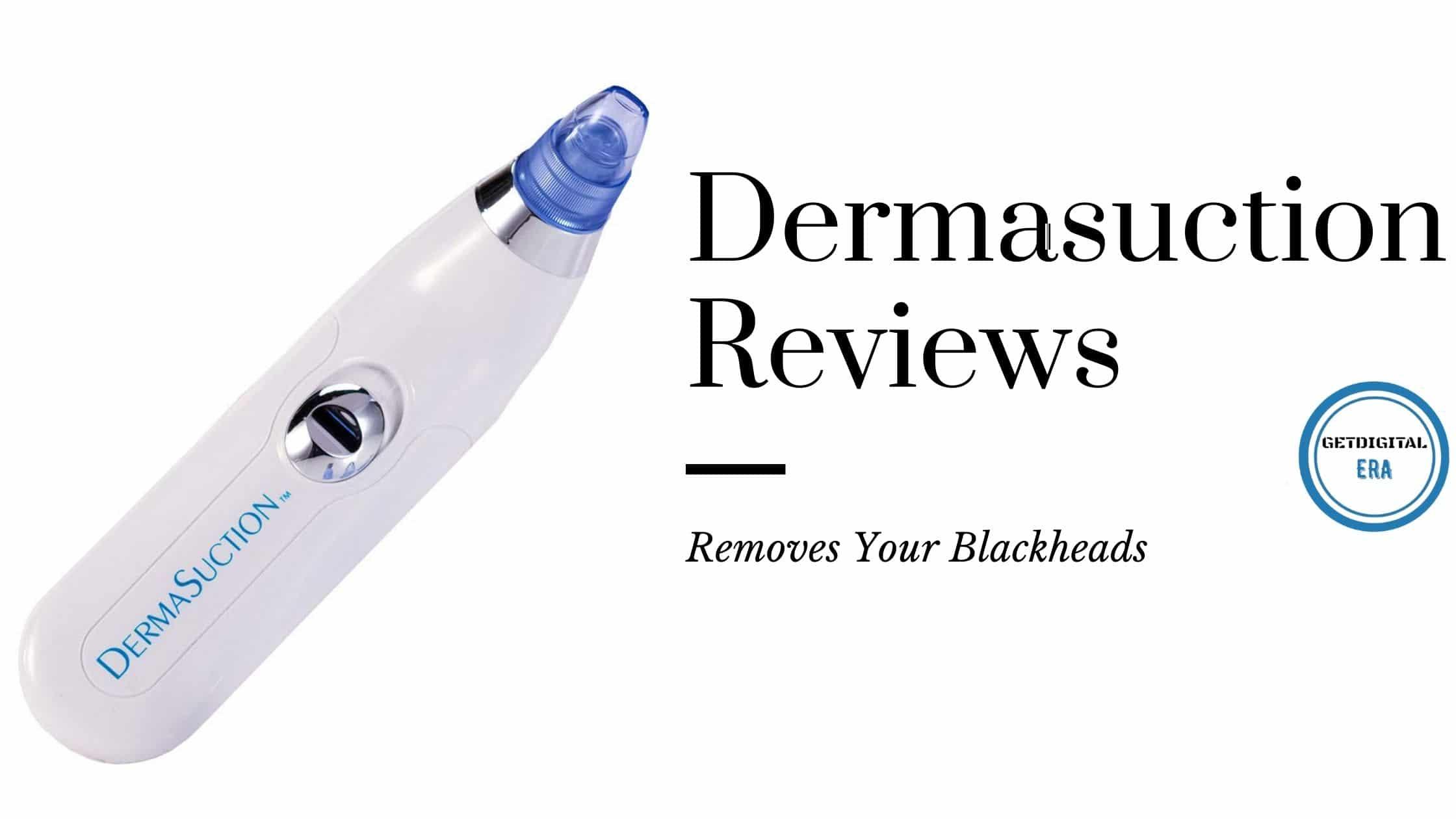 Dermasuction Reviews