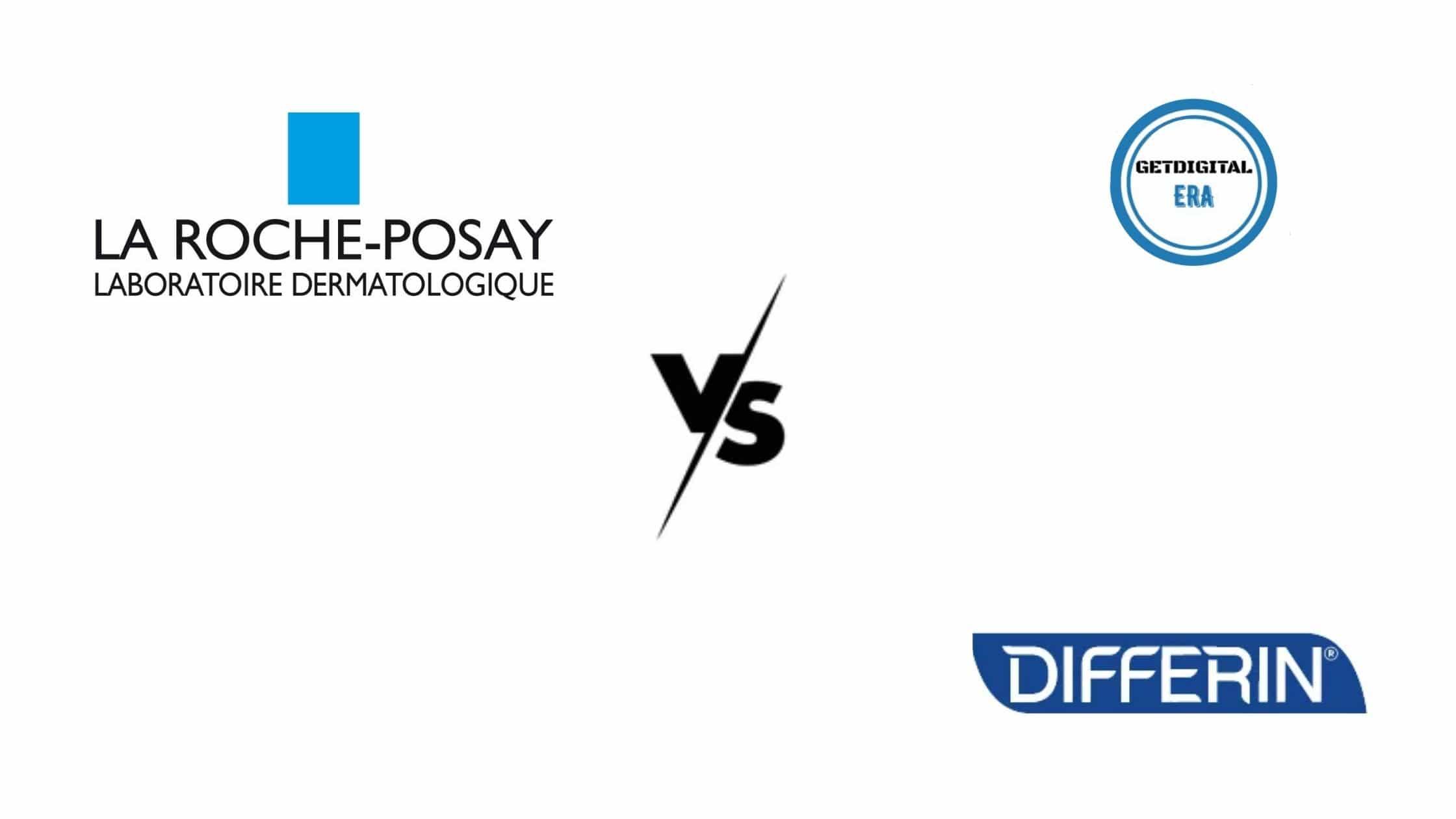 La Roche Posay VS Differin
