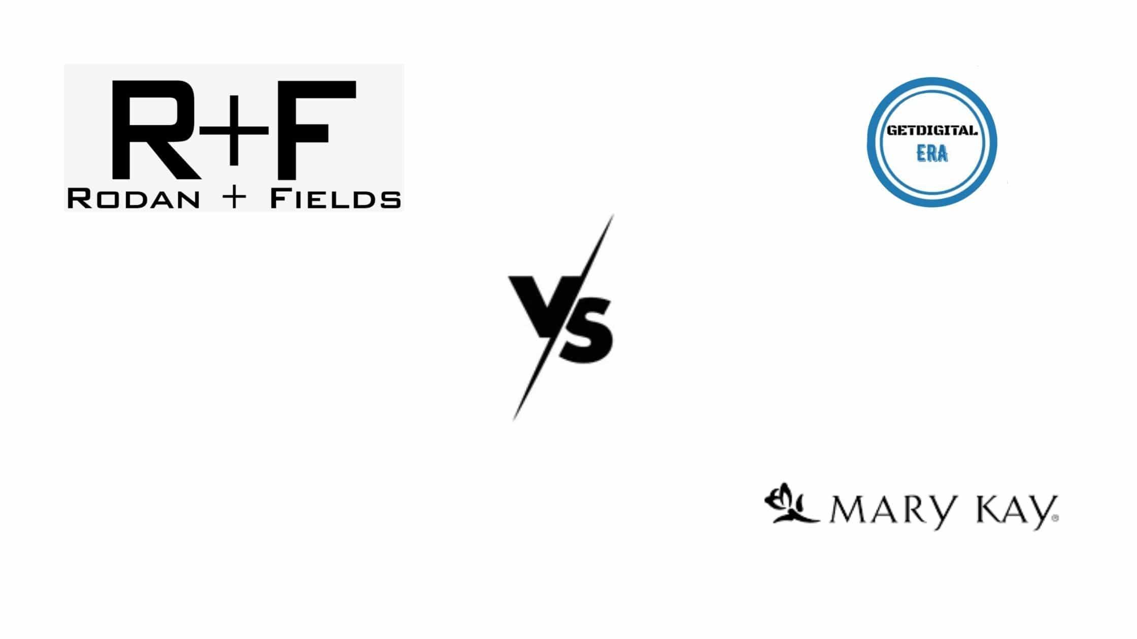 Rodan And Fields VS Mary Kay