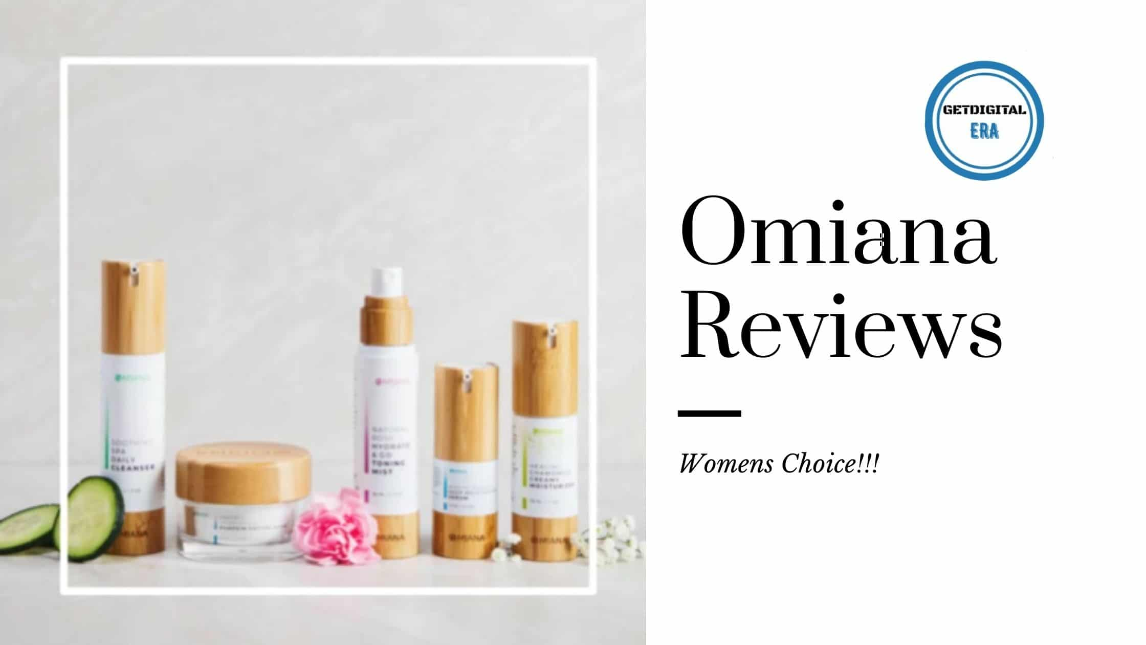 Omiana Reviews