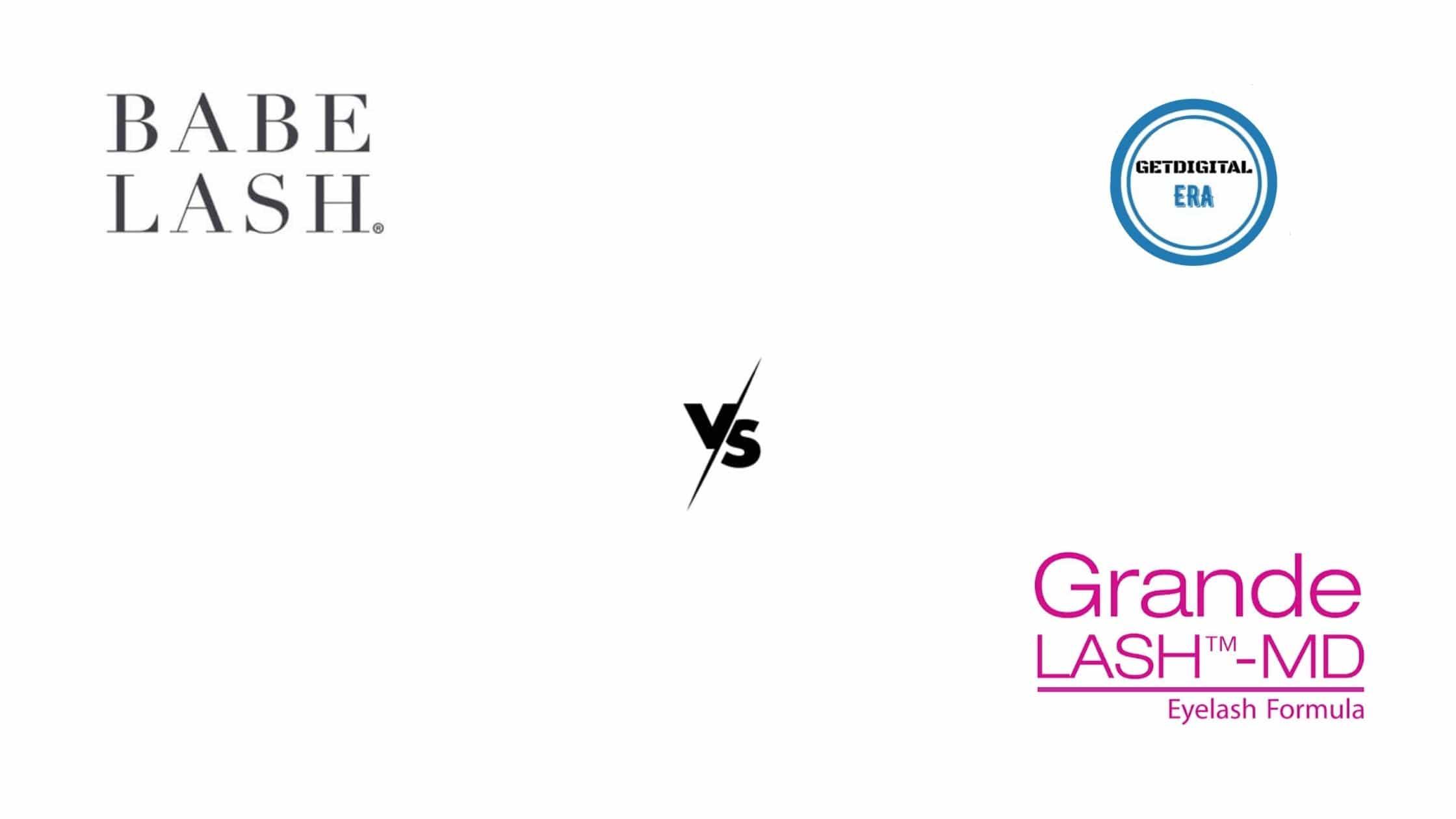 Babe Lash VS Grandelash Md